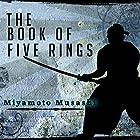 The Book of Five Rings Hörbuch von Miyamoto Musashi Gesprochen von: Kevin Theis