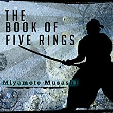 The Book of Five Rings Audiobook by Miyamoto Musashi Narrated by Kevin Theis