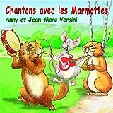 Chantons avec les marmottes