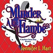 Murder á la Flambé: Southern Pasta Shop Mysteries Book 2 | Jennifer L. Hart