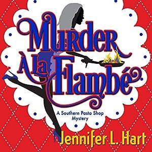 Murder á la Flambé Audiobook