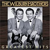 Hurt Her Once For Me - The Wilburn Brothers