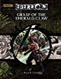 Grasp of the Emerald Claw (Dungeon & Dragons d20 3.5 Fantasy Roleplaying, Eberron Setting Adventure) (0786936525) by Bruce R. Cordell