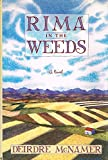 Rima in the Weeds: A Novel