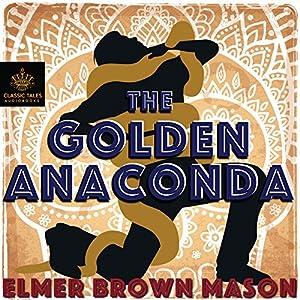 The Golden Anaconda Audiobook
