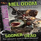 Sooner Dead: Dungeons & Dragons: Gamma World, Book 1 | Mel Odom