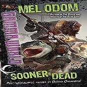 Sooner Dead: Dungeons & Dragons: Gamma World, Book 1 | Mel Odom