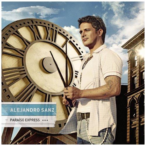 Alejandro Sanz Alejandro Sanz Paraiso