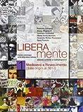 img - for Liberamente: Storia E Antologia Della Letteratura Italiana, Medioevo E Rinascimento (Liberamente) book / textbook / text book