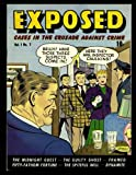 img - for Exposed #7: Golden Age Crime Comic 1949 book / textbook / text book