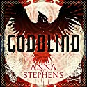 Godblind Audiobook by Anna Stephens Narrated by Maggie Ollerenshaw