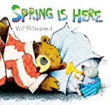 img - for Spring Is Here! (Bear and Mole Stories) book / textbook / text book