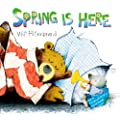 Spring Is Here (Bear and Mole Stories)