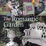 img - for The Romantic Garden Hardcover - May 1, 2004 book / textbook / text book