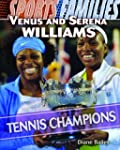 Venus and Serena Williams: Tennis Cha...
