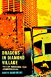 Dragons in Diamond Village: Tales of...