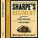 Sharpe's Regiment: The Invasion of France, June to November 1813: The Sharpe Series, Book 17 Audiobook by Bernard Cornwell Narrated by Rupert Farley