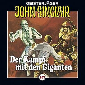Der Kampf mit den Giganten (John Sinclair 107) Hörspiel
