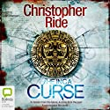 Inca Curse (       UNABRIDGED) by Christopher Ride Narrated by Sean Mangan