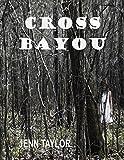 Cross Bayou (Cross Bayou Book 1)