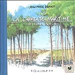 La Charente-Maritime : Ses c�tes, ses...
