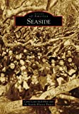 img - for Seaside, CA (IMG) (Images of America) book / textbook / text book
