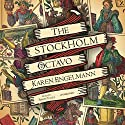 The Stockholm Octavo Audiobook by Karen Engelmann Narrated by Simon Vance