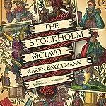 The Stockholm Octavo   Karen Engelmann
