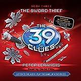 The 39 Clues Book Three: The Sword Thief (Unabridged)