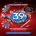 The 39 Clues Book Three: The Sword Thief Audiobook by Peter Lerangis Narrated by David Pittu