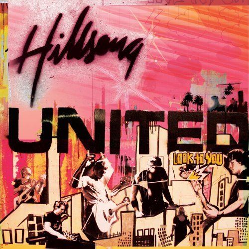 Hillsong United - Look To You (2010) Official Backing Tracks MP3 + FLAC