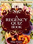 A REGENCY QUIZ BOOK  Reference and Fu...