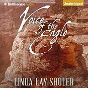 Voice of the Eagle: Kwani, Book 2   Linda Lay Shuler