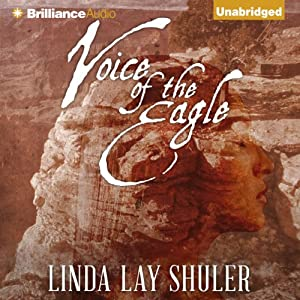 Voice of the Eagle: Kwani, Book 2 | [Linda Lay Shuler]