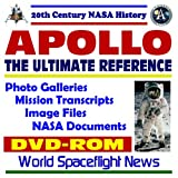 img - for 20th Century NASA History: Apollo, The Ultimate Reference--Moon Landing Mission Photo Galleries, Mission Transcripts, Image Files, NASA Documents (DVD-ROM) book / textbook / text book