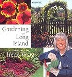 img - for Gardening on Long Island with Irene Virag by Irene Virag (1999-04-01) book / textbook / text book