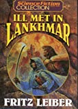 Ill Met in Lankhmar (The Science Fiction Book Club Collection) (1568652216) by Fritz Leiber