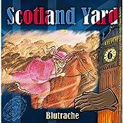 Blutrache (Scotland Yard 6) | Wolfgang Pauls