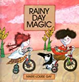 Rainy Day Magic (0001956841) by Gay, Marie-Louise