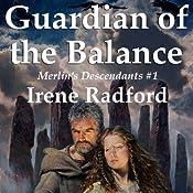Guardian of the Balance | Irene Radford
