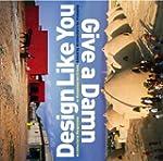 Design Like You Give a Damn: Architec...