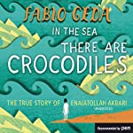 In the Sea There Are Crocodiles | Fabio Geda