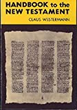 Handbook to the New Testament (0806616008) by Westermann, Claus