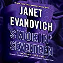 Smokin' Seventeen: A Stephanie Plum Novel Audiobook by Janet Evanovich Narrated by Lorelei King
