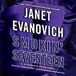 Smokin' Seventeen: A Stephanie Plum Novel | Janet Evanovich