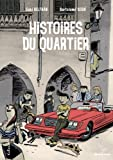 img - for Histoires du quartier book / textbook / text book