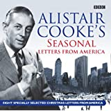 Alistair Cooke's Seasonal Letters from America (BBC Audio)by Alistair Cooke