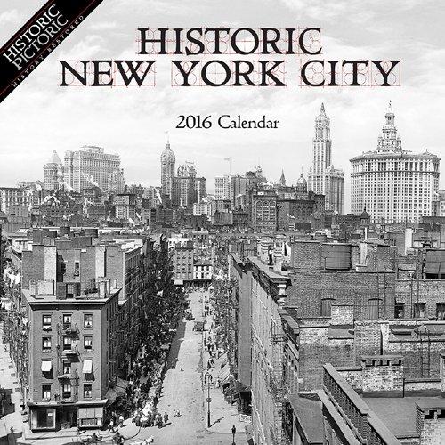 Historic New York City 2016 Calendar