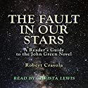 The Fault in Our Stars: A Reader's Guide to the John Green Novel Audiobook by Robert Crayola Narrated by Christa Lewis