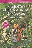 echange, troc Roland Sabatier - Galibette et l'arbre sacré des Arayas